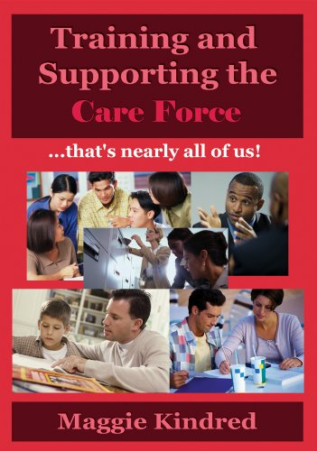 Training and supporting the care force - that's nearly all of us!