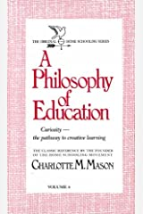 A Philosophy of Education (Homeschooler Series) Paperback