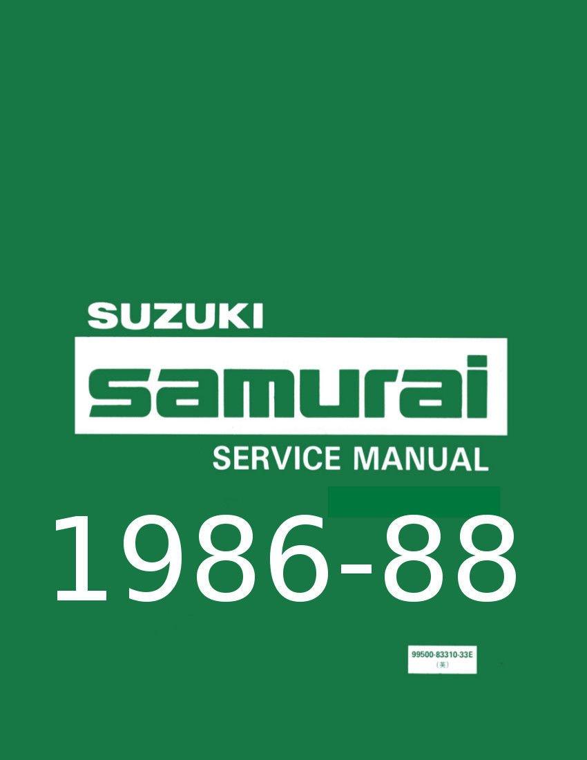 Suzuki Samurai Factory Service and Repair Shop Manual 1986 1987 & 1988 NEW:  Suzuki: 0766742552381: Amazon.com: Books