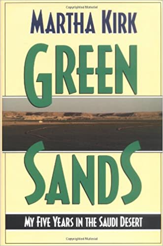 Book Green Sands: My Five Years in the Saudi Desert