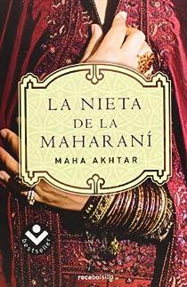 La nieta de la Maharaní par Akhtar