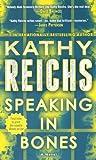 Speaking in Bones: A Novel (Temperance Brennan, Band 18)