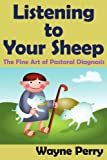 Listening to Your Sheep, Wayne Perry, 1425915817
