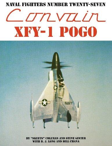 Naval Fighters Number Twenty-Seven Convair XFY-1 Pogo