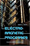 Electromagnetic Processes, Gould, Robert J., 0691124434