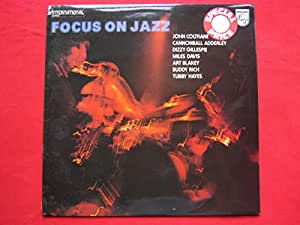 Focus On Jazz LP Philips 6436032 EX/VG 1970s sleeve is neatly sellotaped and snipped at opening corners, with Tubby Hayes, John Coltrane & Buddy Rich
