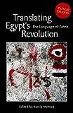 Translating Egypt's Revolution, , 9774165330