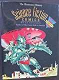 img - for Science Fiction Comics: The Illustrated History (TAYLOR HISTORY OF COMICS) book / textbook / text book