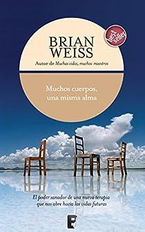 Muchos cuerpos una misma alma par Weiss