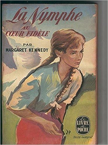La Livre De Poche La Nymphe Au Coeur Fidele Margaret