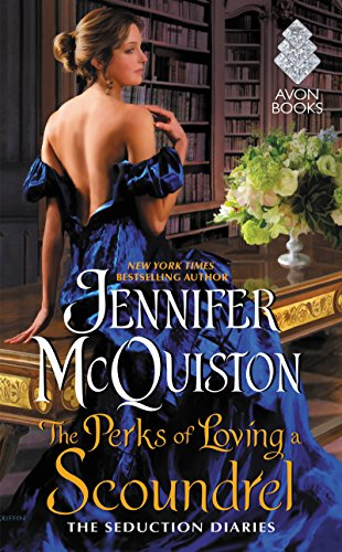 Book Cover: The Perks of Loving a Scoundrel: The Seduction Diaries