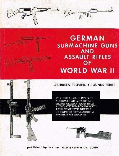 German Assault Rifle (German Submachine Guns and Assault Rifles of World War II.)