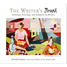 The Writer's Brush: Paintings, Drawings, and Sculpture by Writers