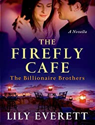 The Firefly Cafe: The Billionaires of Sanctuary Island 1 (The Billionaire Brothers)