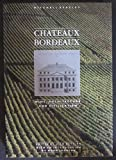 img - for Chateaux Bordeaux book / textbook / text book