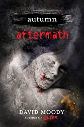 Autumn: Aftermath (Autumn series Book 5)