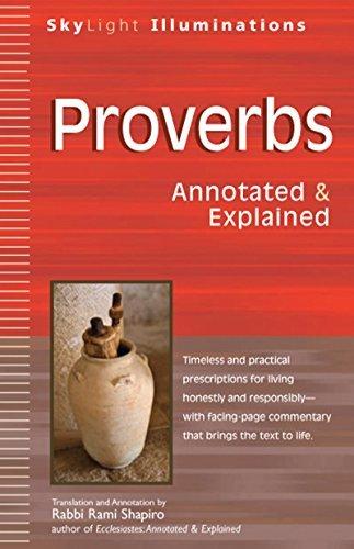 Proverbs: Annotated & Explained (SkyLight Illuminations)