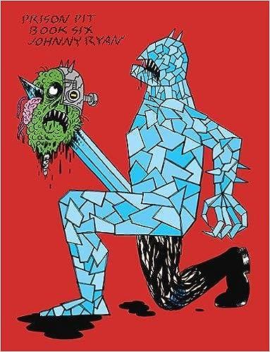 Amazon Prison Pit Book 6 9781683961000 Johnny Ryan Books