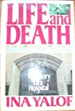 Life and Death, Ina L. Yalof, 0394562151