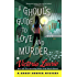 A Ghoul's Guide to Love and Murder (Ghost Hunter Mystery)