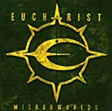 Mirrorworld by Eucharist (2007-11-13)