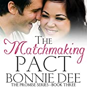 The Matchmaking Pact | Bonnie Dee
