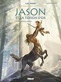 Jason et la toison d'or - Tome 01 : Premières armes