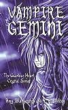 Vampire Gemini, R. K. Melton Amy Blankenship, 1438976259