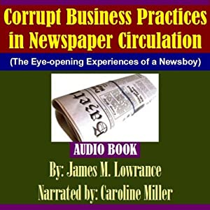 Corrupt Business Practices in Newspaper Circulation Audiobook