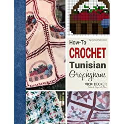 How-To Crochet Tunisian Graphghans (Volume 1)