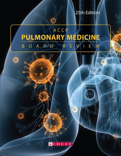 ACCP Pulmonary Medicine Board Review: 25th Edition