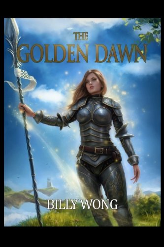 The Golden Dawn (Chronicles of the Floating Continent) (Volume 1)
