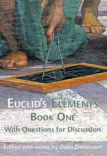 Euclid's Elements Book One with Questions for Discussion (Tapa Blanda)