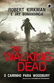 O caminho para Woodbury - The Walking Dead - vol. 2