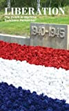 Liberation: The Dutch in Wartime, Survivors Remember