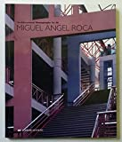img - for Miguel Angel Roca (Architectural Monographs No 36) book / textbook / text book