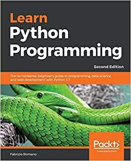 Epub Descargar Learn Python Programming: The No-nonsense, Beginner's Guide To Programming, Data Science, And Web Development With Python 3.7, 2nd Edition