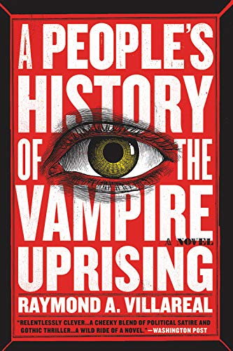 A People's History of the Vampire Uprising: A Novel -