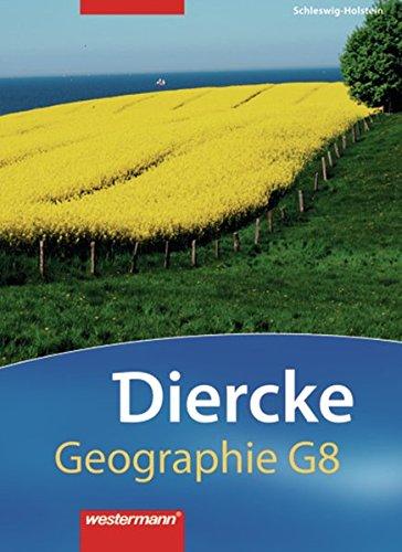Diercke Geographie G 8 - Ausgabe 2008 Schleswig-Holstein: Schülerband 5 / 6