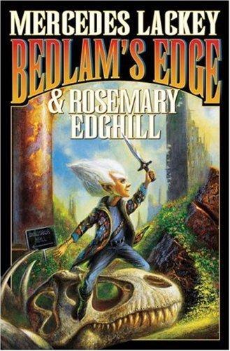 Bedlam's Edge (Bedlam's Bard Anthology, Book 8) by Mercedes Lackey, Rosemary Edghill, Michael B. Caffrey, Barb (2007) Mass Market Paperback