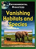 Vanishing Habitats and Species, Jane Walker, 1932799117