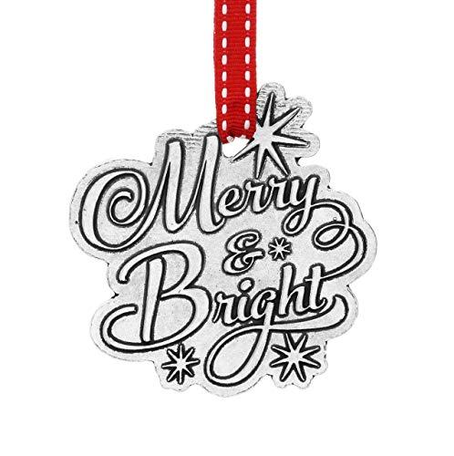 Wendell August Merry and Bright Ornament, Metal Christmas Ornament, Cute Quote, Beautiful on The Christmas Tree