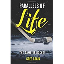 Parallels of Life: The Game of Hockey