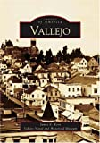 Vallejo, James E. Kern and Vallejo Naval and Historical Museum Staff, 0738529095
