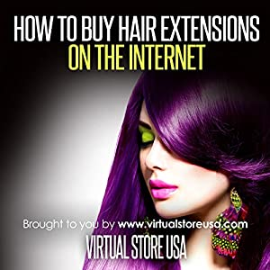 How to Buy Hair Extensions on the Internet Audiobook