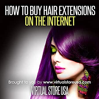 Amazon com: How to Buy Hair Extensions on the Internet