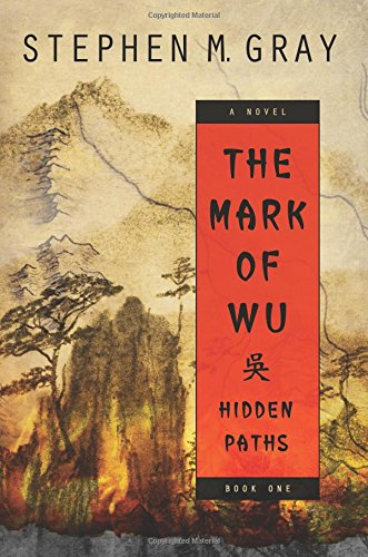 The Mark of Wu: Hidden Paths (Volume 1)
