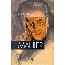 Mahler [nouvelle édition]