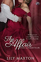 The Affair (Sisters of Scandal Book 1)