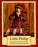 img - for Little Philip: A Russian Story book / textbook / text book